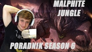 Poradnik: Malphite Jungle  League of Legends Diamond Season 6 (S6)