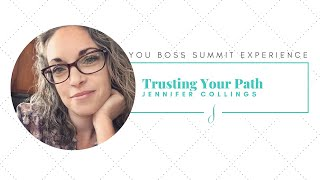 Trusting Your Path with Jennifer Collings