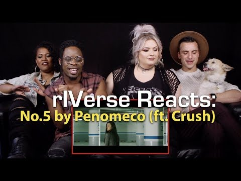 RIVerse Reacts: No.5 By Penomeco (ft.Crush) - M/V Reaction