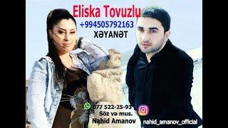 Nahid Amanov & Aynur Sevimli - Xeyanet 2017