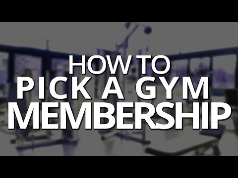 How to Pick a Gym Membership
