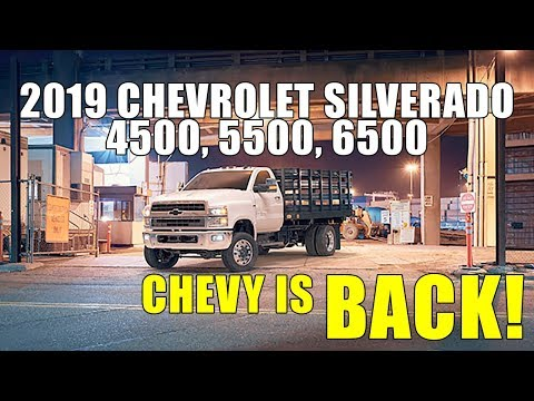 2019 Chevrolet Silverado 4500, 5500, 6500 Unveiled - Back in the Game!