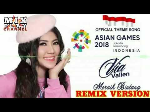 DJ Slow Meraih Bintang X Asian Games Terbaru2018