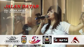Download Mp3 Jalan Datar Ratna Antika New Monata Supertrack