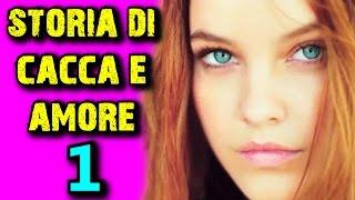 VALENTINA e FEDERICO - STORIA DI CACCA E AMORE - EP. 1