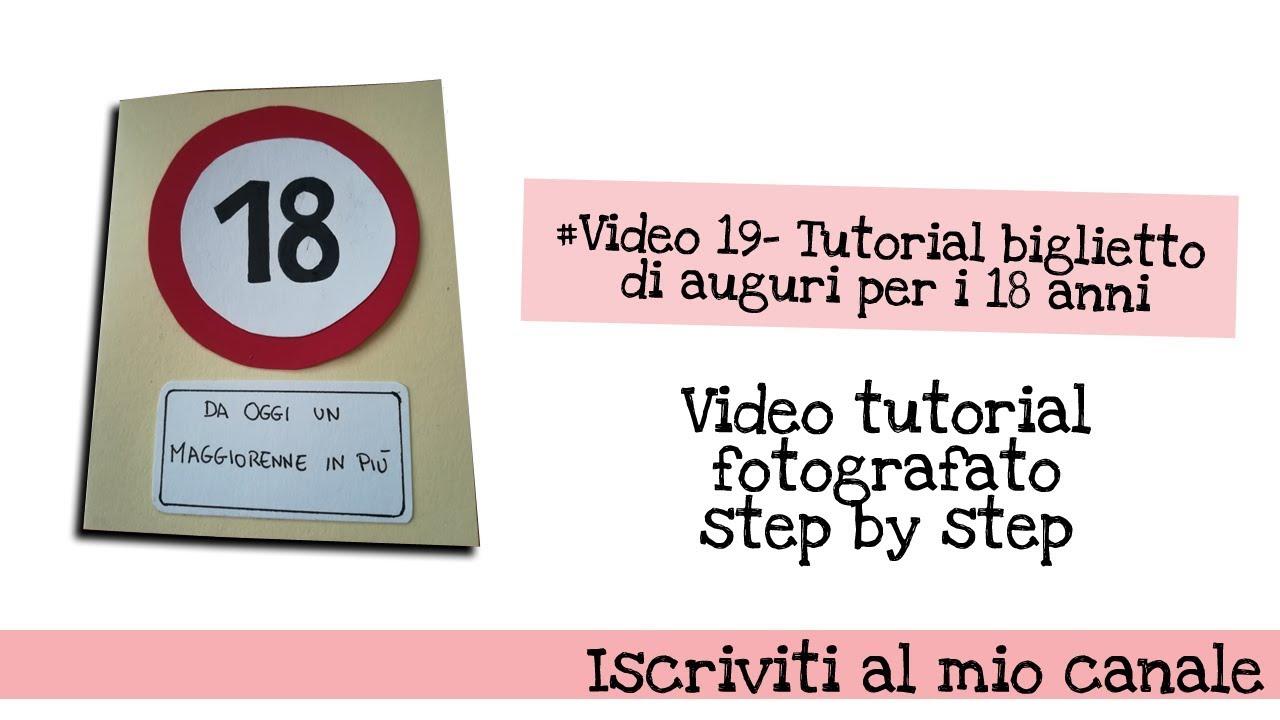 Video 19 Tutorial Biglietto Di Auguri Per I 18 Anni Youtube