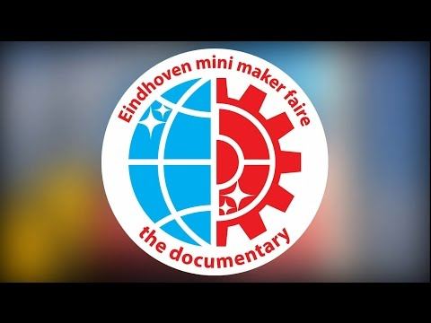 Eindhoven, [The Netherlands] Mini Maker Faire 2014 Documentary [English Subtitles!]