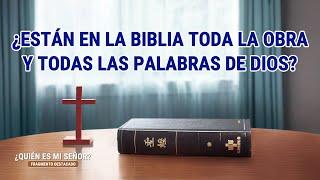 """""""¿Quién es mi Señor?"""" (II) - ¿Están en la Biblia toda la obra y todas las palabras de Dios?"""
