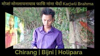 फासि नांना थैदों Kajwli Brahma,Chirang | मोजां मोननायाव जों फासि नांना मानो थैयो By Prakash Narzary