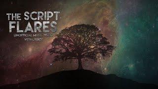The Script - Flares | Music Video (Lyrics)