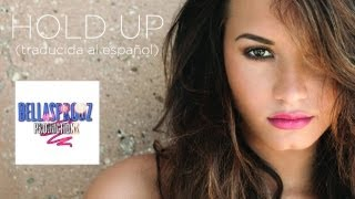 Hold up - Demi Lovato (Traducida al español)