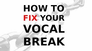 How to fix Voice Cracking (Chest Voice Head Voice Connection)