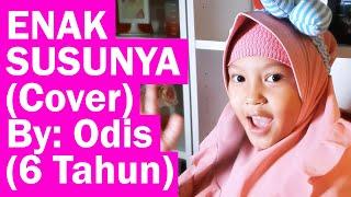 ENAK SUSUNYA - FAIHA (COVER) BY #ODIS