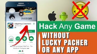 How TO Hack any type of game without lucky pacher or any app