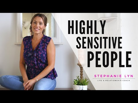 EMPATHS AND HIGHLY SENSITIVE PEOPLE   Stephanie Lyn Coaching