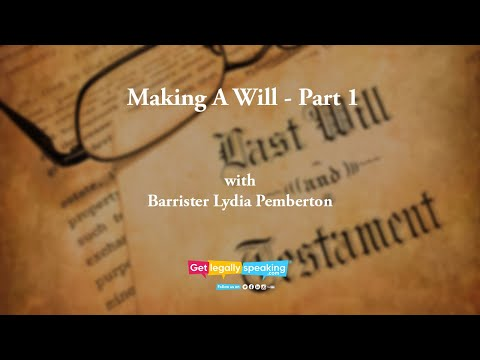 video-summary:-making-a-will---part-1---get-legally-speaking