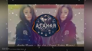 Ya lili Arabi — Remix ⭐️ Atakan Remix ⭐️