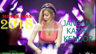 DJ SODA FULL 2018 BREAKBEAT SUPPER BASS JANGAN KASIH KENDOR V3 2018 [SPESIAL HBD DJ TENGGO BRAVOSIX]