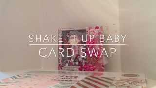 My Cards For The Shake It Up Baby Card Swap