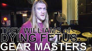 Gambar cover Dying Fetus' Trey Williams - GEAR MASTERS Ep. 169