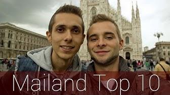 Mailand Top 10 | Reiseführer | Die besten Sehenswürdigkeiten