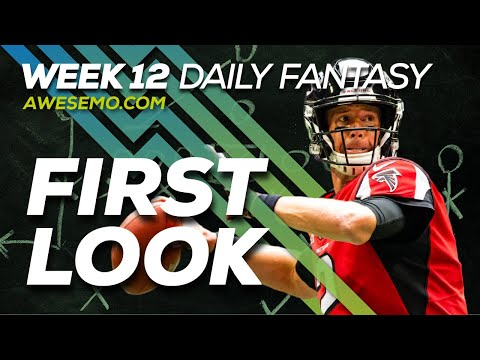 NFL DFS Strategy - Week 12 First Look - 2019 Fantasy Football