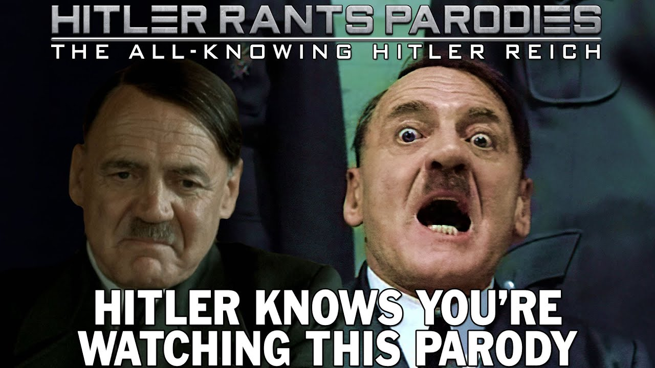 Hitler knows you're watching this parody