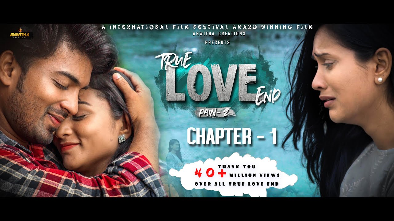 True Love End Independent  Film Pain 2 || Chapter 1 4K  || Directed By Sreedhar Reddy  Atakula