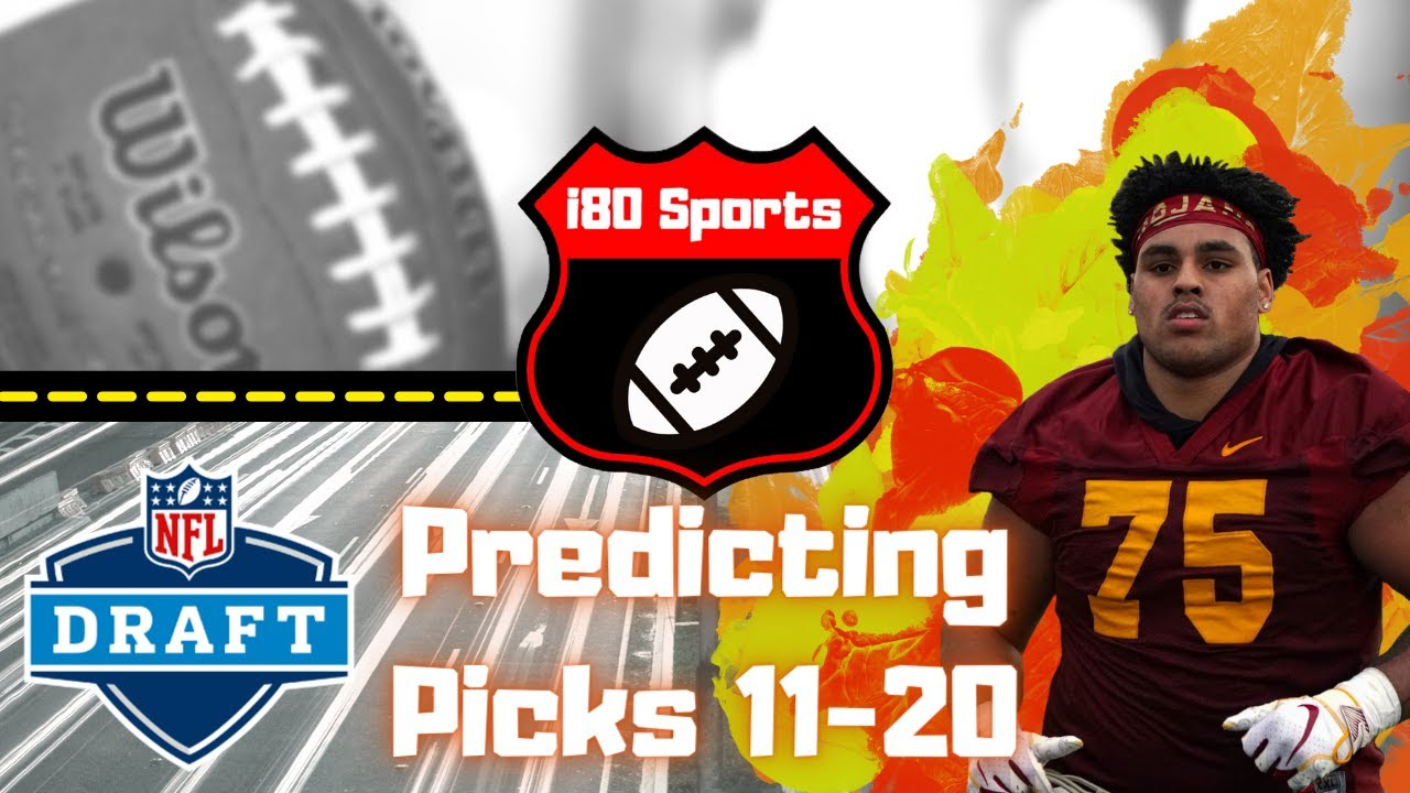 NFL Draft- Predicting Picks #11-20
