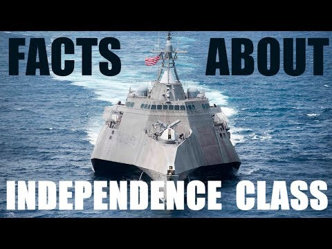 facts about USS independence class littoral combat ship