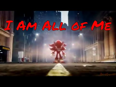 Shadow the Hedgehog AMV - I Am All of Me