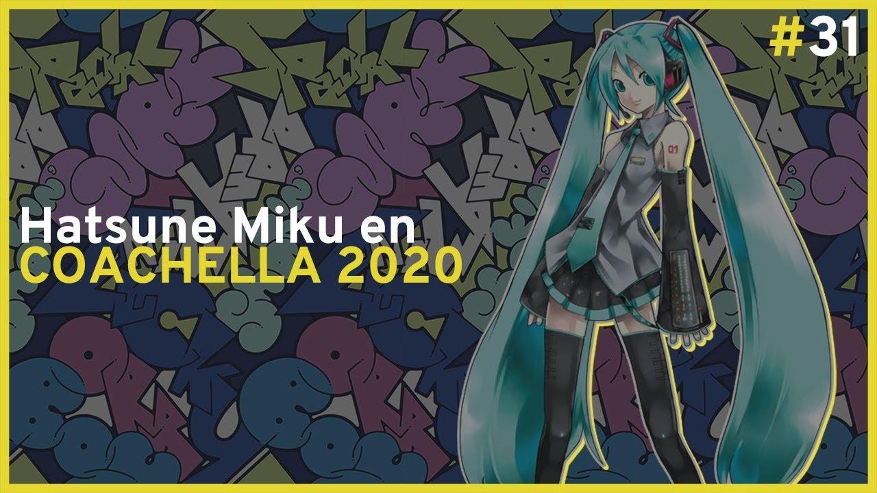Miku en el Coachela 2020