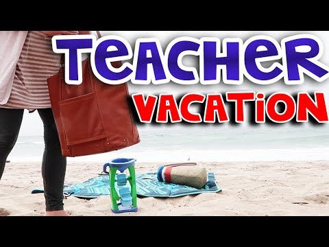Teacher Vacation | Teacher Vlog