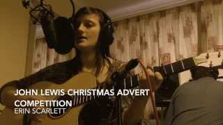 Somewhere Only We Know - Keane (Lily Allen) John Lewis Christmas Advert Competition by Erin Scarlett