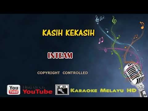 Inteam   Kasih Kekasih   Karaoke Minus One + Lirik