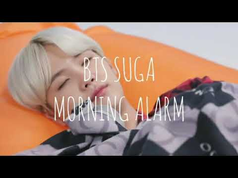BTS SUGA MORNING ALARM