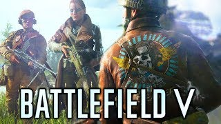 Battlefield 5 (2018) - NEW In-Depth Customization! Class Archetypes, Weapons and Vehicles!