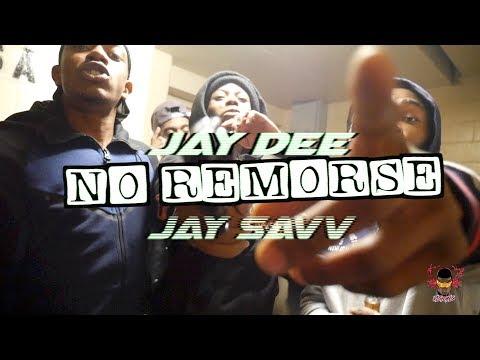JAY DEE x JAY SAVV - NO REMORSE