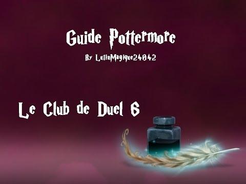 Guide Pottermore // Le Club de Duel #6 [FR]