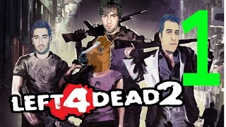 Left 4 Dead 2 - Bölüm 1 Dostlarına Sıkan Adam