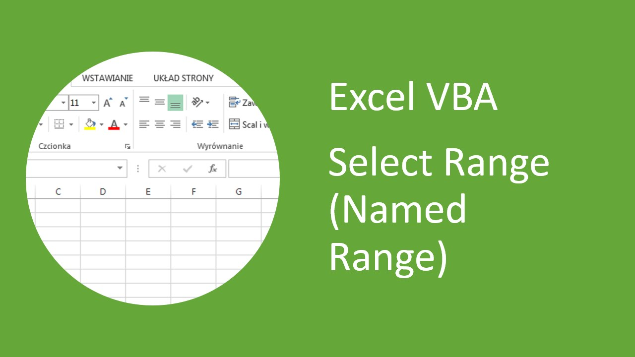 Excel Vba  How To Select Range Of Cells (named Range)