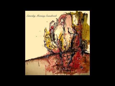 Saturday Morning Soundtrack (2006) [full album]