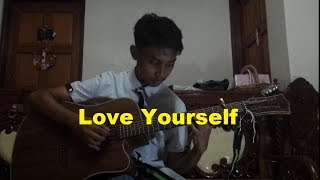 Love Yourself Justin Bieber Fingerstyle Guitar