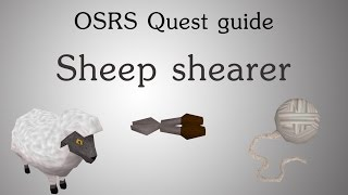 [OSRS] Sheep shearer quest guide