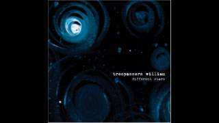Trespassers William - Fragment