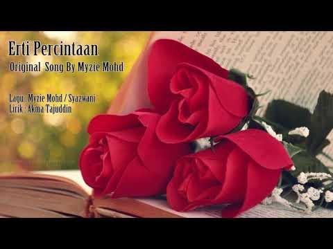 Erti Percintaan~Original Song By Myzie Mohd