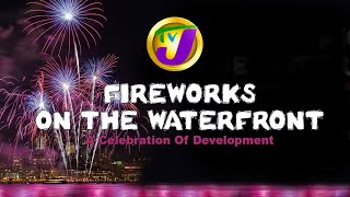 TVJ Live: Fireworks on The Waterfront | A Celebration of Development