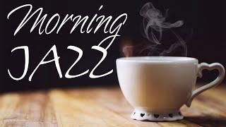 Good Morning Coffee JAZZ - Background Jazz & Bossa Nova Music For Work, Study, Wake up, Breakfast