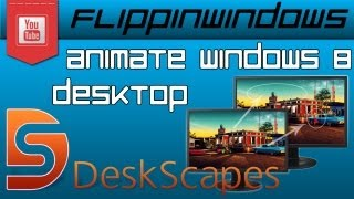 Deskscapes  for Windows 8