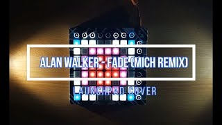 Gambar cover Alan Walker - Fade (Mich Remix) | Launchpad Cover + Project File